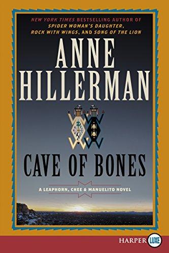 Cave of Bones (A Leaphorn, Chee & Manuelito Novel)