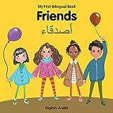 My First Bilingual Book–Friends (English–Arabic)