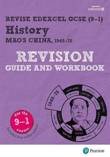 Download Revise Edexcel GCSE (9-1) History Mao's China Revision Guide and Workbook: (with free online edition) (Revise Edexcel GCSE History 16) PDF