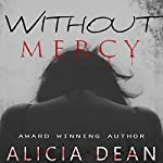 Without Mercy | Alicia Dean