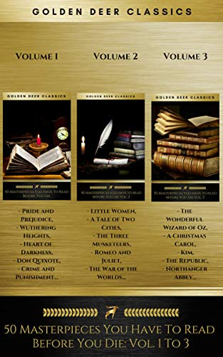 50 Masterpieces You Have To Read Before You Die: Volumes 1 To 3 (Golden Deer Classics) - Deer Golden