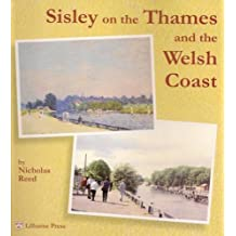 Sisley on the Thames and the Welsh Coast