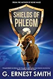 Shields of PHLEGM: When threatened, we need a few good men or maybe just one heroic sheep.