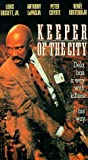 Keeper of the City [VHS]
