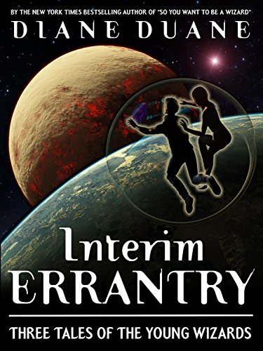 Interim Errantry: Three Tales of the Young Wizards ()