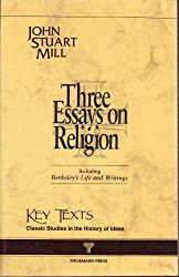Three Essays on Religion: 1878 Edition (Key Texts)