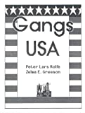 Gangs USA, Peter Lars Rolfe and Zelma Greeson, 0873647343