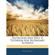 Nutrition and Diet: A Textbook for Secondary Schools