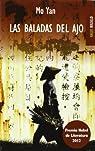 Las baladas del ajo par Mo Yan