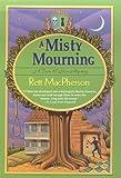 A Misty Mourning, Rett MacPherson and Rett Macpherson, 0312266197