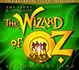 The Story & Songs Of The Wizard Of Oz - Special Edition: Original Motion Picture Soundtrack