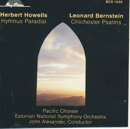 Howells: Hymnus Paradisi - Bernstein: Chichester Psalms (Bernstein Book Psalms Music Chichester)