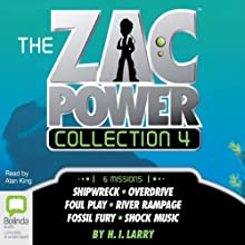The Zac Power Collection 4 Audiobook by H. I. Larry Narrated by Alan King