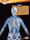 Your Skeletal System, Caroline Arnold, 1580139647