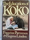 The Education of Koko, Patterson, Francine and Linden, Eugene, 0030461014