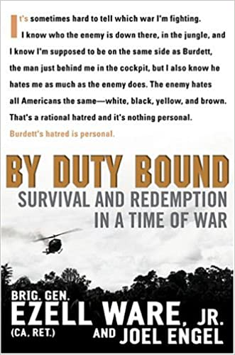 By Duty Bound : Survival and Redemption in a Time of War: Jr. (CA. Ret.), Brig. Gen. Ezell Ware, Joel Engel: Amazon.com: Books