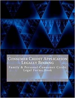 consumer credit application legally binding family personal