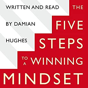 The Five STEPS to a Winning Mindset Audiobook