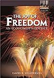 The Joy of Freedom: An Economist's Odyssey