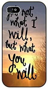 Yet not what I will but what you will - Sun morning - Bible verse iPhone 4 / 4s black plastic case / Christian Verses