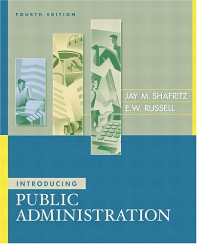 Introducing Public Administration (4th Edition)