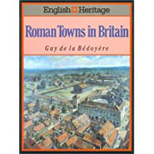 The English Heritage Book of Roman Towns