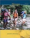 Comprehensive Stress Management, Jerrold S. Greenberg, 007313886X