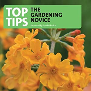 Top Tips for the Gardening Novice Radio/TV Program