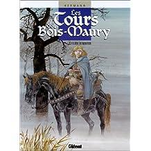 TOURS DE BOIS-MAURY T02: ÉLOÏSE DE MONTGRI