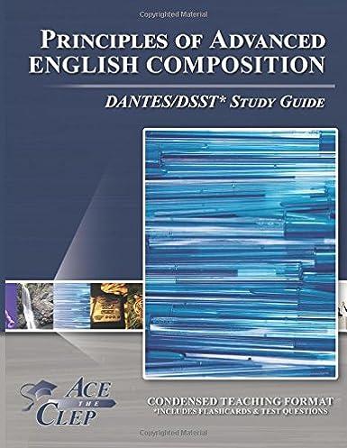 principles of advanced english composition dantes dsst study guide rh amazon com english 102 clep study guide english composition clep study guide pdf