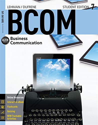 BCOM7 (with CourseMate, 1 term (6 months) Printed Access Card) (New, Engaging Titles from 4LTR Press)