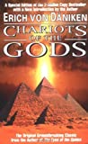 Chariots of the Gods? : Was God An Astronaut? Unsolved Mysteries of the Past: Written by Erich von Daniken, 1999 Edition, (Special Ed., Berkley Trade Paperbac) Publisher: G P Putnam's Sons [Paperback]