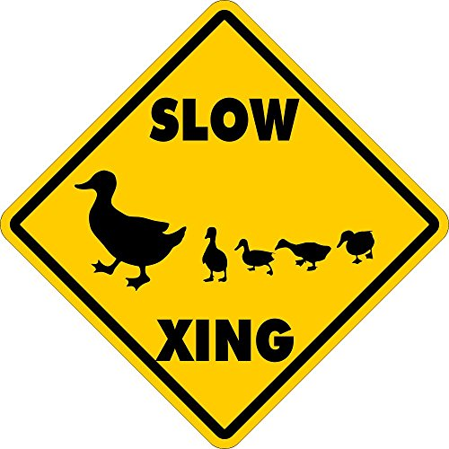 - SLOW DUCK XING~Funny Novelty Xing Gift Sign 16