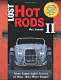 Lost Hot Rods II: More Remarkable Stories of How They Were Found (Cartech) by Pat Ganahl (2012-10-15)