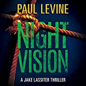 Night Vision: Jake Lassiter Legal Thrillers, Book 2 | Paul Levine