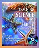 img - for Teaching Science for All Children: An Inquiry Approach (with Video Explorations VideoWorkshop CD-ROM), MyLabSchool Edition (4th Edition) by Ralph Martin (2005-01-02) book / textbook / text book