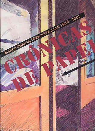 Descargar Libro Cronicas De Papel Equipo Cronica: Obre Sobre Papel 1965-1981 De Instituto Valenciano Instituto Valenciano De Arte Moderno