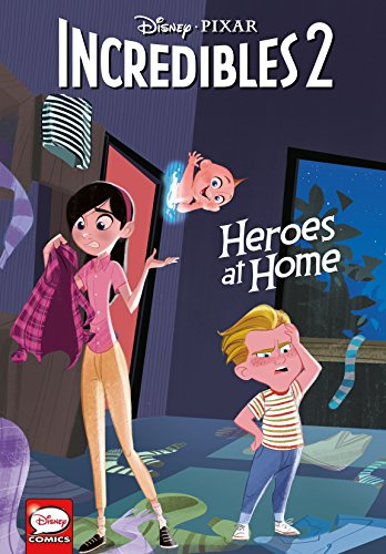 Disney·PIXAR The Incredibles 2: Heroes at Home (Graphic Novel)