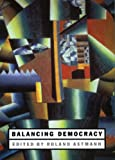 Balancing Democracy, Axtmann, Roland, 0826450318