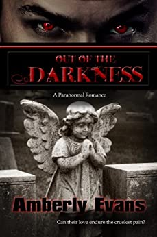 Out of the Darkness (Darkness Series Book 2) by [Evans, Amberly]
