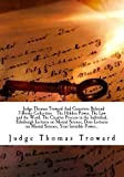 img - for Judge Thomas Troward And Genevieve Behrend 7-Books Collection The Hidden Power, The Law and the Word, The Creative Process in the Individual, ... on Mental Science, Your Invisible Power... book / textbook / text book