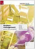 Küchenmanagement HLT/HF/BS: Speisen-, Menükunde - Kochen