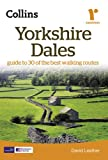 Yorkshire Dales: Guide to 30 of the Best Walking Routes (Collins Ramblers Guides)