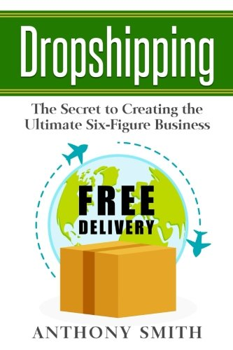 51RKf4EwPbL - Dropshipping: The Secret to Creating the Ultimate Six-Figure Business