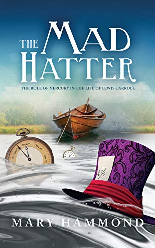 (The Mad Hatter: The Role of Mercury in the Life of Lewis)