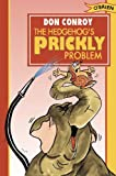 The Hedgehog's Prickly Problem, Don Conroy, 0862784158