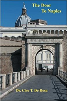 Book The Door To Naples by Dr. Cito T. De Rosa (2014-07-24)