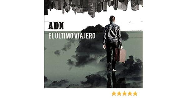 El Último Viajero: Adn: Amazon.es: Música