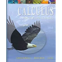 Calculus with Applications for the Life Sciences with Student Solutions Manual by Raymond N. Greenwell (2003-10-20)