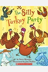The Silly Turkey Party Paperback